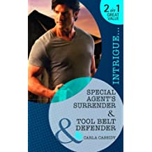 Special Agent's Surrender: Special Agent's Surrender / Tool Belt Defender (Mills & Boon Intrigue) by Carla Cassidy (2012-02-17)