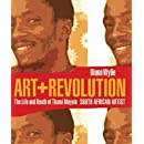 Art and Revolution: The Life and Death of Thami Mnyele, South African Artist (Reconsiderations in Southern African History)