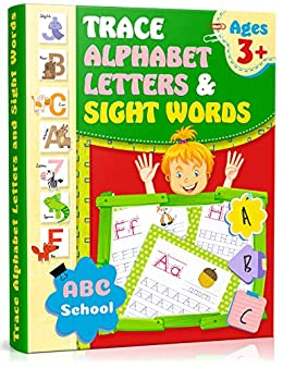 Trace Alphabet Letters and Sight Words: Writing Skills for  Kindergarten/Preschool. Activity Workbook for Kids, Preschool Practice  Handwriting ...