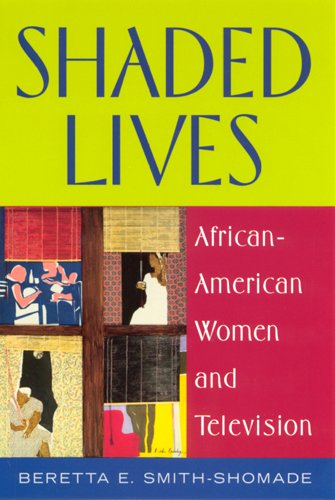 Search : Shaded Lives: African American Women and Television