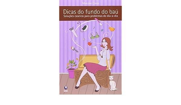 Dicas Do Fundo Do Baú (Em Portuguese do Brasil): Marleine Cohen: 9788525045041: Amazon.com: Books