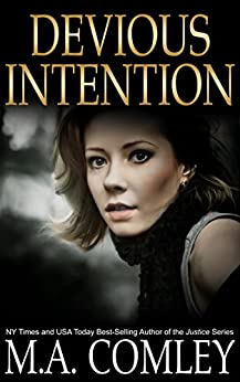 Devious Intention (A gripping psychological thriller) (Intention series Book 3) by [Comley, M A]