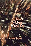 Dance until You Die, Angie Stone, 1424185726