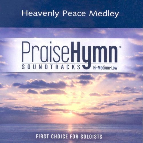 Heavenly Peace Medley: While You Were Sleeping; O Little Town of Bethlehem; Silent Night (Praise Hymn Soundtracks)