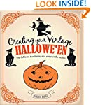Creating Your Vintage Hallowe'en: The...