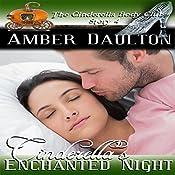 Cinderella's Enchanted Night: The Cinderella Body Club Book 4 | Amber Daulton