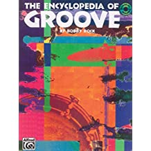 The Encyclopedia of Groove: Book and CD