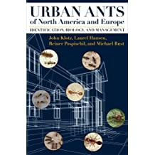 Urban Ants of North America and Europe: Identification, Biology, and Management