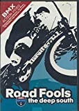 img - for Road Fools The Deep South : A BMX Action Video (2002 DVD) book / textbook / text book