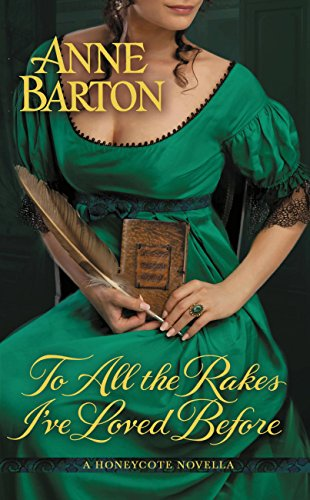 book cover of To All the Rakes I\'ve Loved Before
