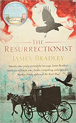 The Resurrectionist by James Bradley (2008-06-19)