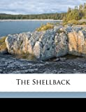 The Shellback, Alexander J. Boyd and Archie Campbell, 1171900643