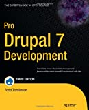 Pro Drupal 7 Development, Dave Reid and John VanDyk, 1430228385
