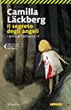 img - for Il segreto degli angeli (I delitti di Fjallb cka Vol. 8) (Italian Edition) book / textbook / text book