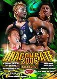 DRAGON GATE 2006~season.1~ [DVD]