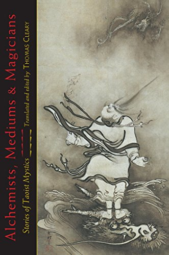 Alchemists, Mediums, and Magicians: Stories of Taoist Mystics