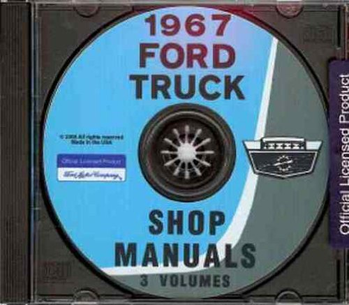 1967 FORD TRUCK & PICKUP REPAIR SHOP & SERVICE MANUAL CD - INCLUDES: F100 F250 F350 Bronco, F-Series, B-Series, P-Series, N-Series, (Ford F-series Pickups Starter)