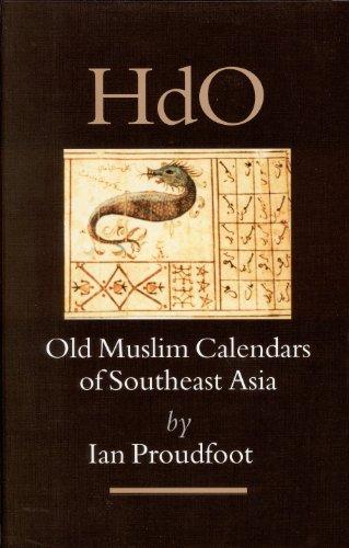 Old Muslim Calendars of Southeast Asia (Handbook of Oriental Studies/Handbuch Der Orientalistik)