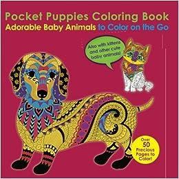 Amazoncom Pocket Puppies Coloring Book Adorable Baby Animals To