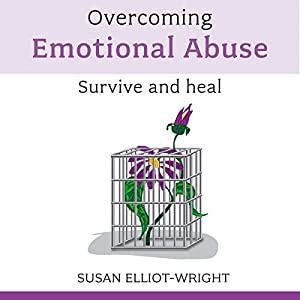 Overcoming Emotional Abuse Audiobook