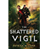 The Shattered Vigil (The Darkwater Saga Book #2)