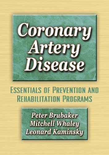 Coronary Artery Disease:Essentials of Prevention & Rehab Programs
