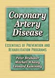 Coronary Artery Disease:Essentials of Prevention & Rehab Programs