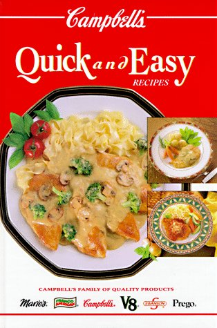 Campbell's Quick & Easy Recipes by Patricia Teberg