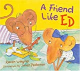 A Friend Like Ed, Karen Wagner, 0802786634