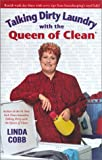 Talking Dirty Laundry with the Queen of Clean, Linda C. Cobb, 0743418328