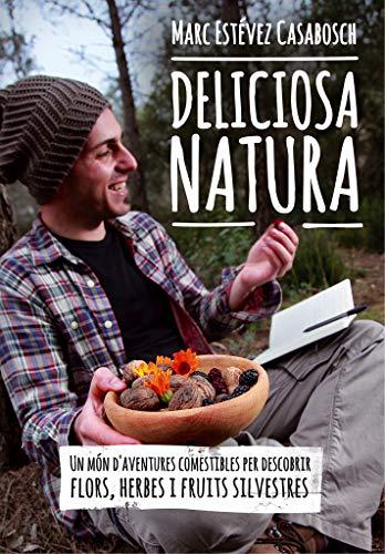 Deliciosa Natura (Altres natura) por Estévez i Casabosch, Marc,Jordi Play