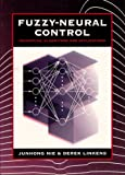 Fuzzy-Neural Control: Principles, Algorithms and Applications