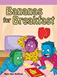 Bananas for Breakfast!, Mary Ann Hoffman, 1404270345