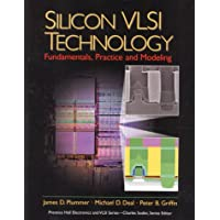Silicon VLSI Technology: Fundamentals, Practice, and Modeling