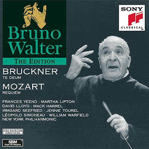 Te Deum Requiem (Bruckner: Te Deum; Mozart: Requiem)