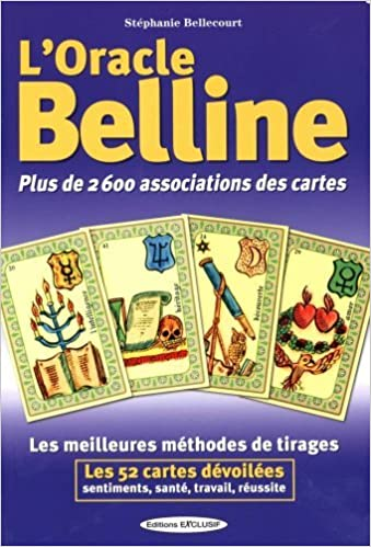 Amazon.fr - L oracle Belline   Plus de 2600 associations des cartes de  Stéphanie Bellecourt (10 décembre 2012) Broché - - Livres c139cb862908