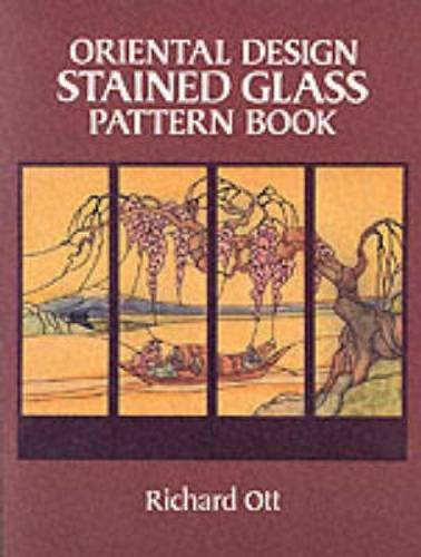 Oriental Design Stained Glass Pattern Book (Dover Stained Glass Instruction)