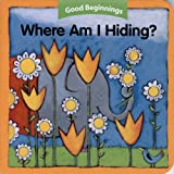 Where Am I Hiding?, American Heritage Dictionary Editors, 0618457151