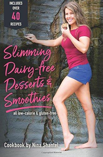 Slimming Dairy-Free Desserts & Smoothies: all low-calorie & gluten-free pdf epub