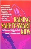 Raising Safety-Smart Kids, S. R. McDill, 0840741413