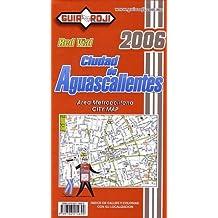 Ciudad de Aguascalientes (City Plan) by Guia Roji (Spanish Edition)