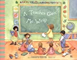 A Teacher Gave Me Wings, Becky Kelly and Patrick Regan, 0740741535