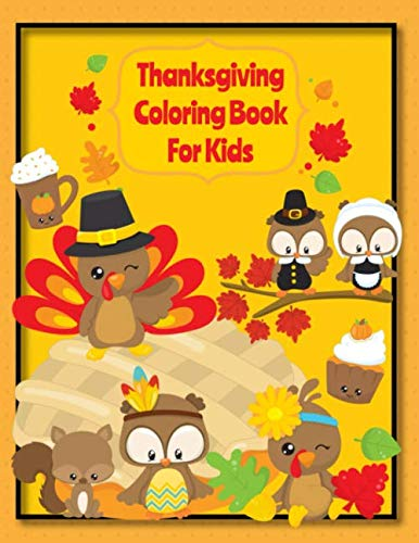 Easy Holiday Crafts For Kids (Thanksgiving Coloring Book For Kids: Fall Harvest Thanksgiving Coloring Book For Kids With Fun Easy)