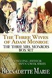 The Three Wives of Adam Monroe (The Three Mrs. Monroes)