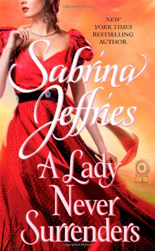 A Lady Never Surrenders (The Hellions Of Halstead Hall)
