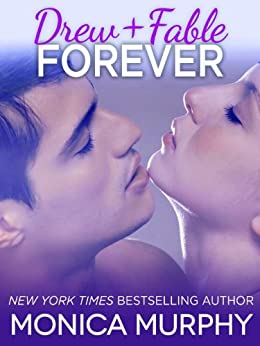 Drew + Fable Forever (Novella) (One Week Girlfriend Quartet) by [Murphy, Monica]