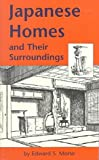 Japanese Homes and Their Surroundings, Edward S. Morse, 0804809984