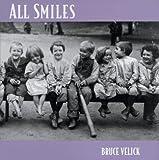 All Smiles, Bruce Velick, 0811805905