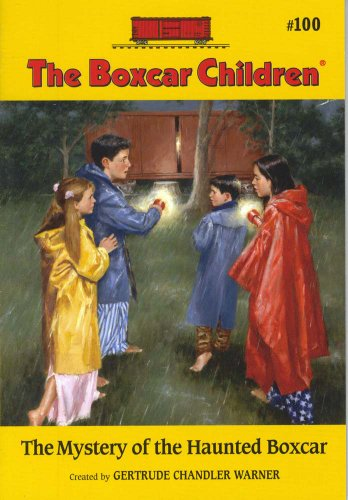 The Mystery Of The Haunted Boxcar (Boxcar Children Mysteries) - Book #100 of the Boxcar Children