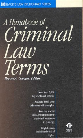 A Handbook of Criminal Law Terms (Black